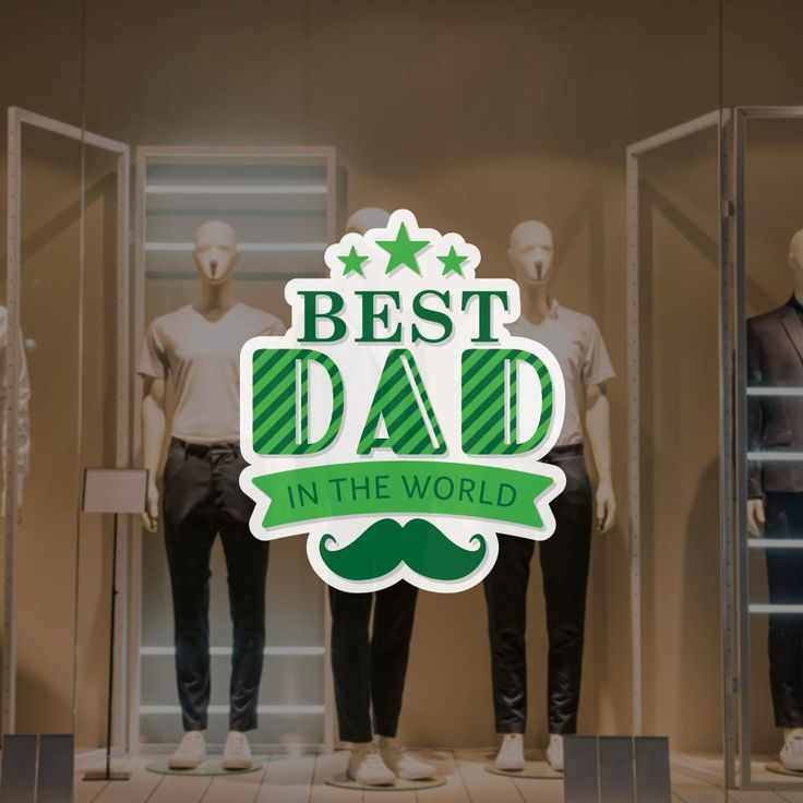 The 45 best Father's Day Shop Window Decals images on ...
