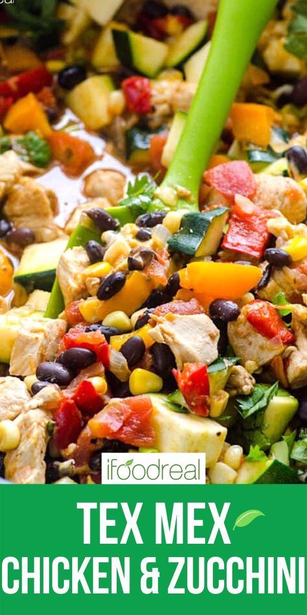 Tex Mex Chicken And Zucchini Zucchini Recipes Healthy Easy Zucchini Dinner Recipes Chicken Zucchini Recipes