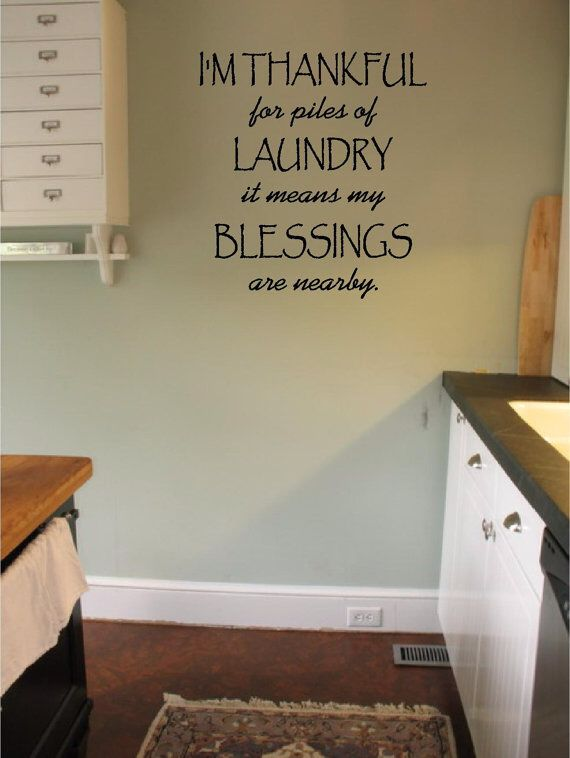 Annnd My Blessings Do Their Own Laundry :)