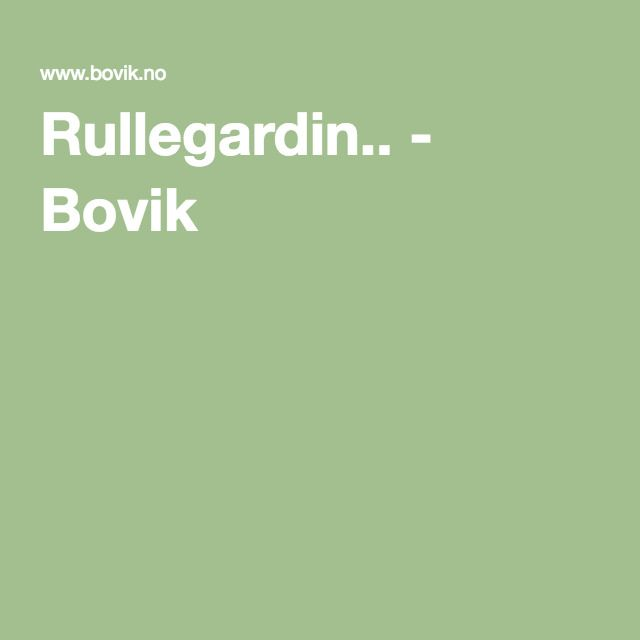 Rullegardin.. - Bovik