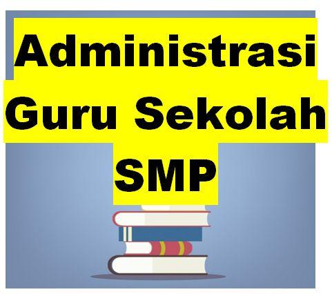 Contoh Format Administrasi Guru Kurikulum 2013 SMP