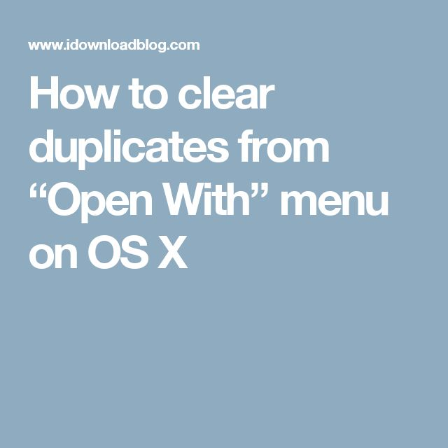 "How to clear duplicates from ""Open With"" menu on OS X"