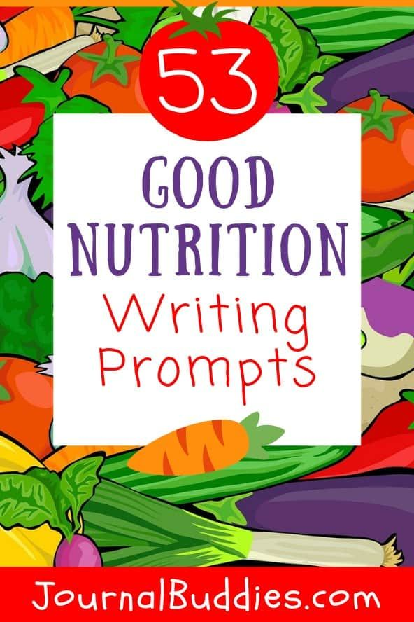 Good Nutrition Writing Prompts Writing Prompts For Kids Creative Writing For Kids Writing Prompts