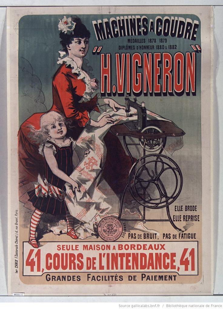 Machine à coudre Vigneron, seule maison à Bordeaux... : [affiche] / [Jules Chéret]