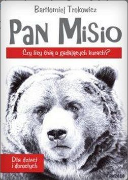 """Recenzja bardzo dobrej powieści """"Pan Misio"""". Miodek!"""