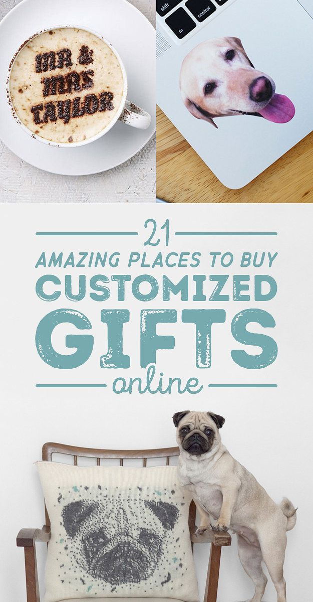 21 Amazing Places To Buy Customized Gifts Online