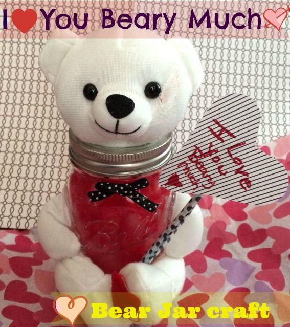Quick And Cute Valentine 39 S Day Jar Craft Bear I Love