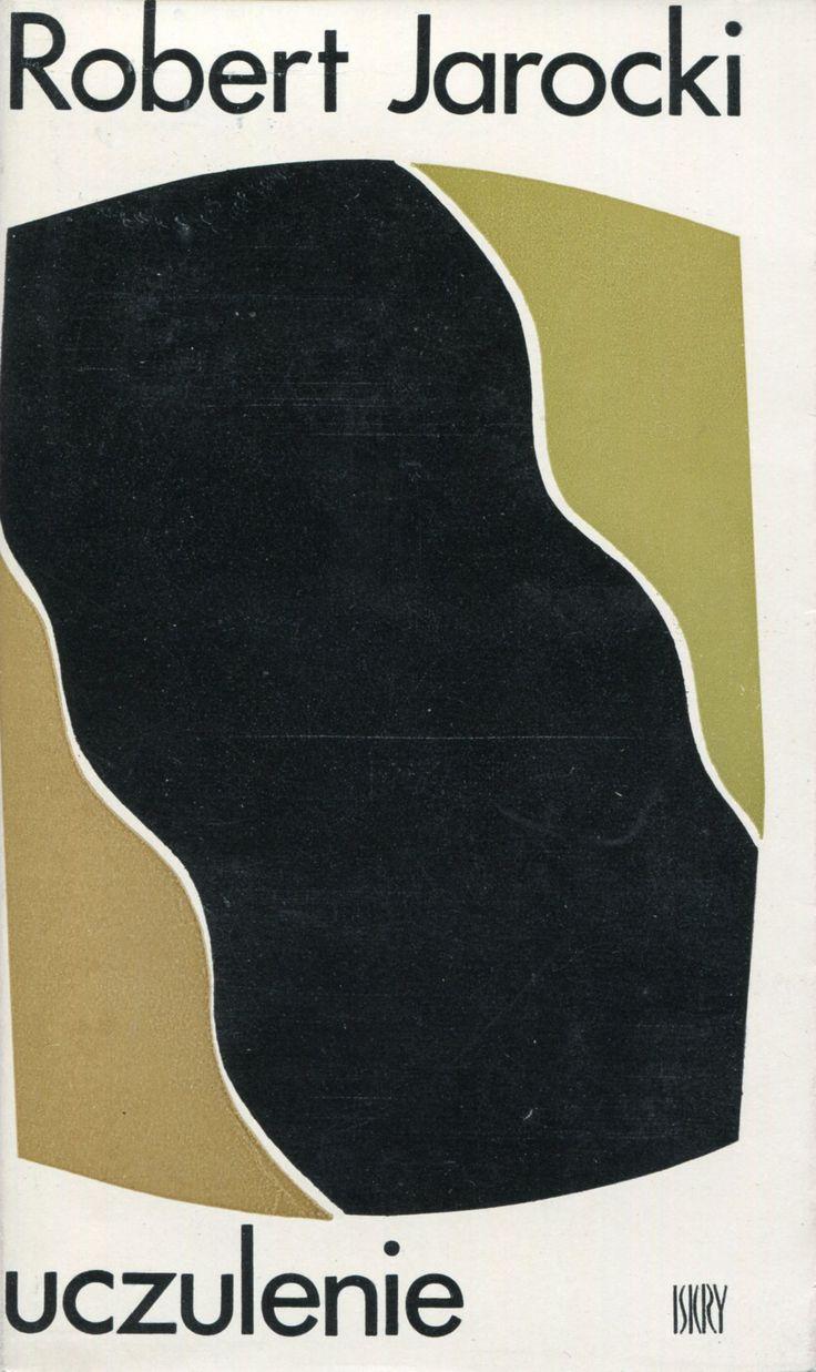 """""""Uczulenie"""" Robert Jarocki Cover by Wojciech Freudenreich Published by Wydawnictwo Iskry 1971"""