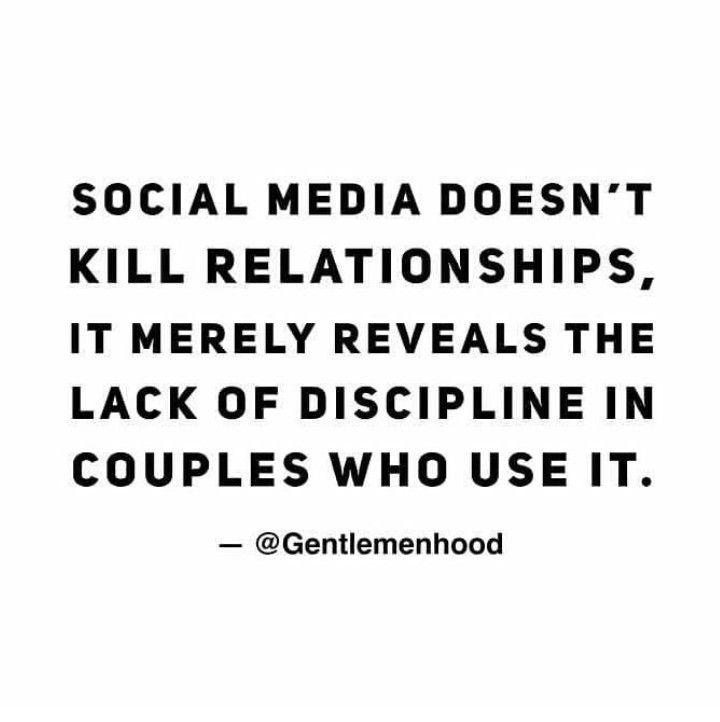 Social Media Doesn T Kill Relationships It Merely Reveals The Lack Of Discipline In Co Fake Relationship Quotes Social Media Quotes Truths Social Media Quotes