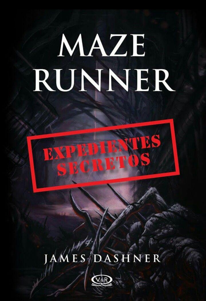 Expedientes Secretos Maze Runner 5 James Dashner James Dashner Libros De Maze Runner Descargar Libros En Pdf