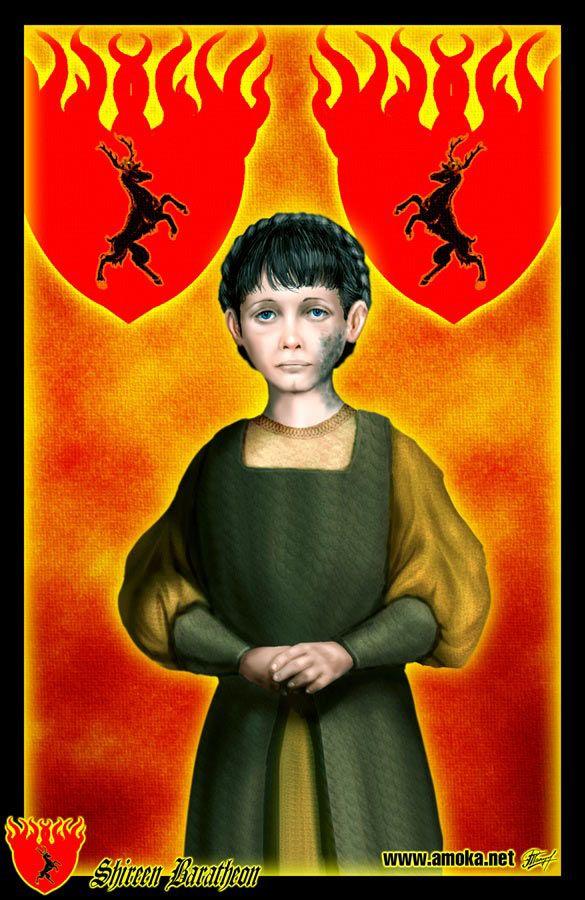 """Shireen Baratheon - É a única descendente de Stannis Baratheon. Ainda no berço, ela sofrera de uma infecção chamada escamagris. A doença, que quase a matara, deixou uma porção de sua bochecha e pescoço dura ao toque, morta e mosqueada de cinza e negro. Como filha e herdeira de Stannis, ela reside em Pedra do Dragão, e é educada por Meistre Cressen. Ela é frequentemente vista acompanhada de Cara-Malhada, seu louco bobo que chama de """"Malhas"""", embora suas loucuras a assustem às vezes."""
