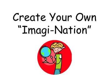 Students create their own nations based upon their chosen theme. They LOVE this project!!!
