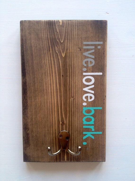 """Dog Leash Holder- Made to Order """"Live.love.bark"""" 06"""