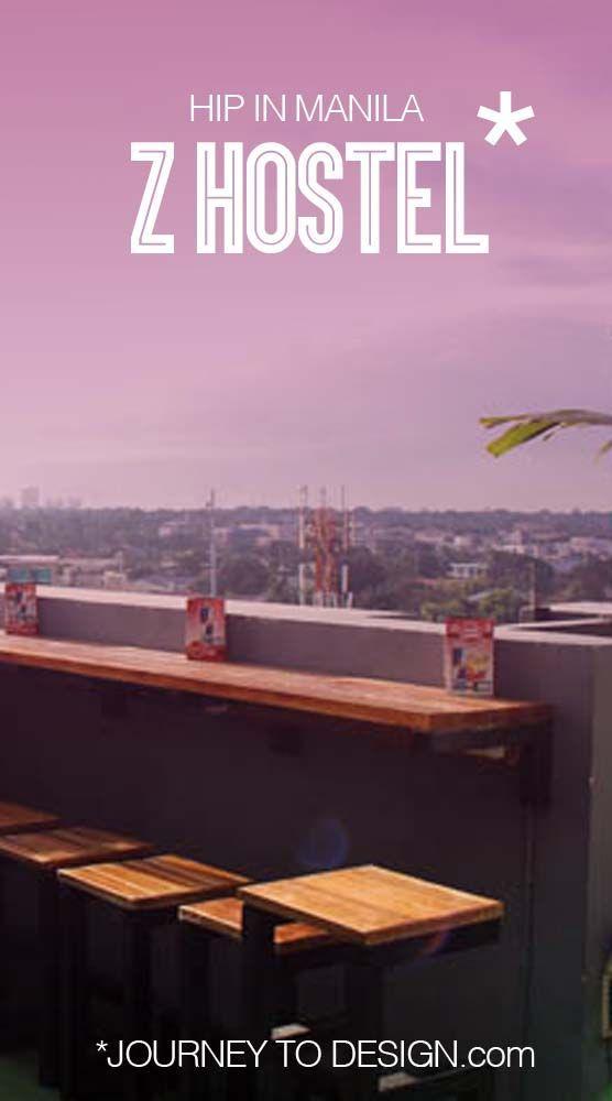 hip in Manila staying at Z Hostel