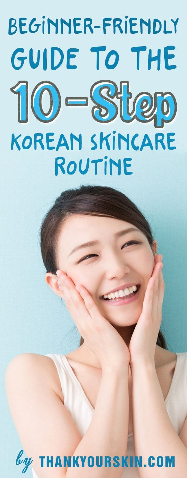 10 Step Korean Skincare Routine - Beauty Secrets for Glowing SKin - Products to use in night and morning #KoreanSkincare #SkinCreRoutine #ThankYourSkin