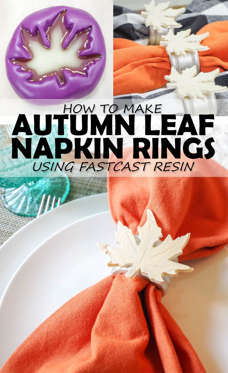 DIY Leaf Shaped Napkin Rings tutorial for Your Thanksgiving Table