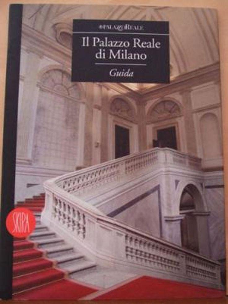 Libro Il Palazzo Reale di Milano