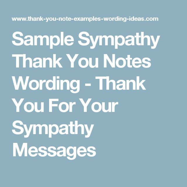 Sample Sympathy Thank You Notes Wording - Thank You For Your Sympathy Messages