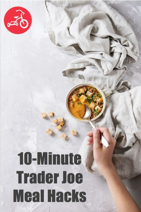 We found six easy ideas to add to your arsenal, which we hacked together using ingredients you can find at Trader Joe's (aka every parent's dream come true!). #mealhacks #traderjoes #mealplanning