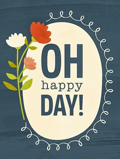 ♫ ♪ O happy day