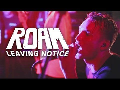 Roam - Leaving Notice (Official Music Video) - YouTube