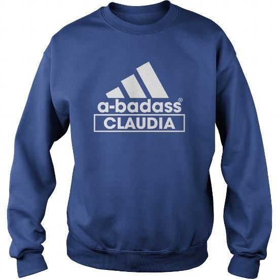 A BADASS Claudia ABADASS Claudia SHIRTS LOVE Claudia VALENTINE Claudia GIFT  Claudia HOODIES Claudia NAME Claudia