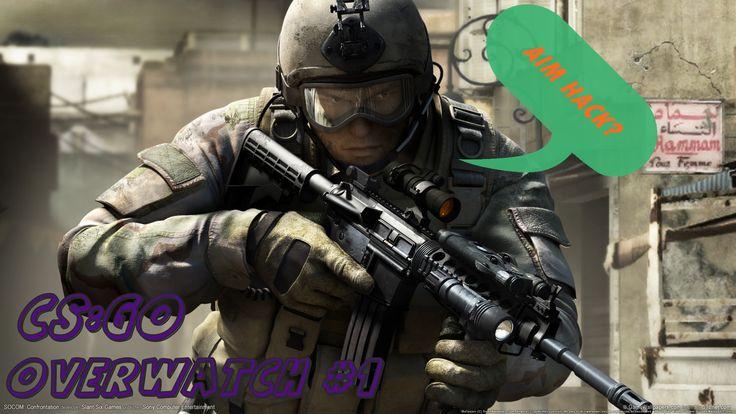 Aim Hack? CS:GO Overwatch #1