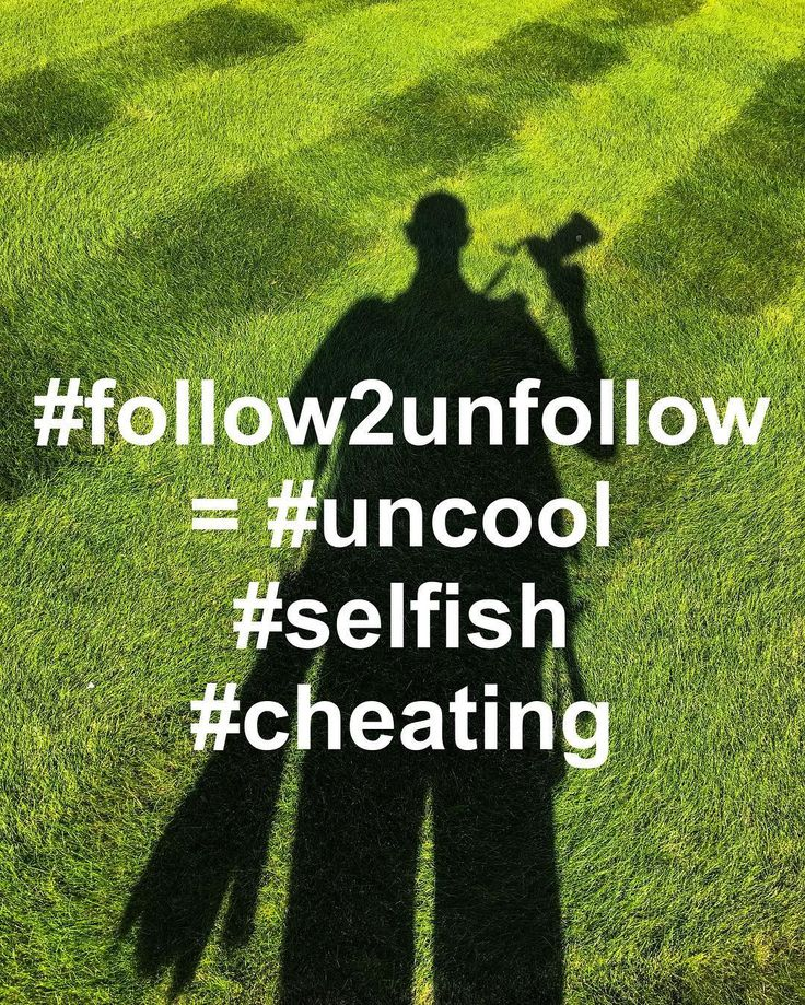 """Can we stop this """"follow intending to unfollow once they follow back"""" because """"I want to look popular"""" bllsht already?! #selfish #etiquette #ethics #follower #followmeto #unfollow4unfollow #fedup"""