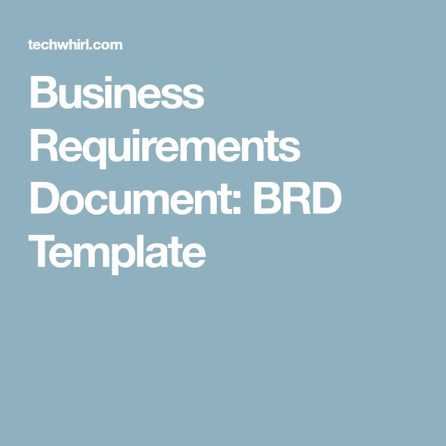 Business Requirements Document: BRD Template