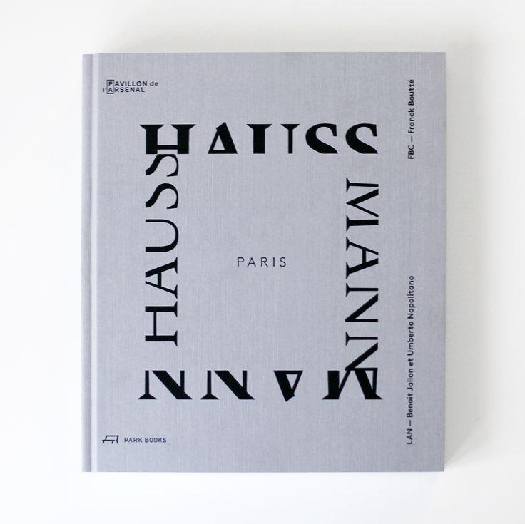 Paris Haussmann, LAN Architecture - ATLAS OF PLACES