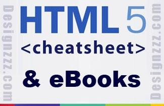 HTML5 Cheat Sheets & eBooks