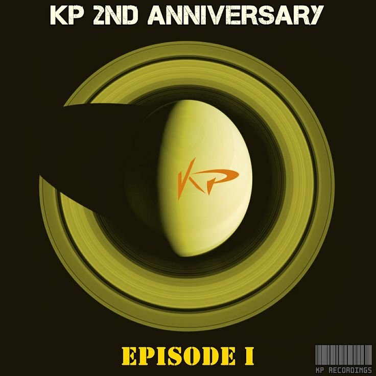 Coming Soon !!! KP Recordings 2 Nd Anniversary EPİSODE 1  Release Date on Beatport : Jul.24.2014