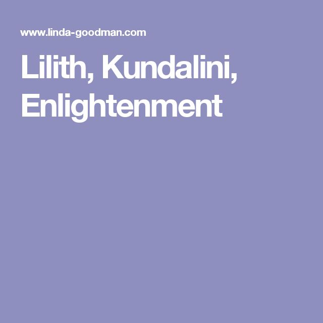 Lilith, Kundalini, Enlightenment