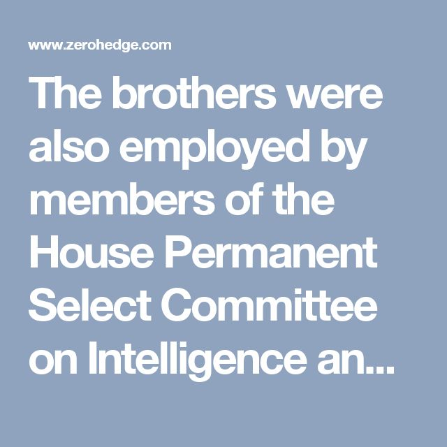 The brothers were also employed by members of the House Permanent Select Committee on Intelligence and the House Committee on Foreign Affairs, such as: Jackie Speier (D-CA), Andre Carson (D-IN), Joaquín Castro (D-TX), Lois Frankel (D-FL), Robin Kelly (D-IL), and Ted Lieu (D-CA). Lieu has since openly called for leaks by members of President Trump's administration despite the fact that he may until recently have been under surveillance by a foreign entity. One bombshell that has been all but…