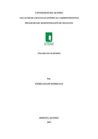 Ejercicios de anualidades matematicas financiera  Solución de ejercicios de matemáticas financiera, en temas como interés compuesto y conversión de tasas y anualidades.