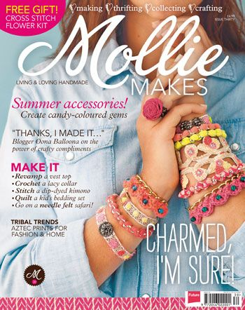 adorable bracelets. Mollie Makes issue 30, out now! - Mollie Makes