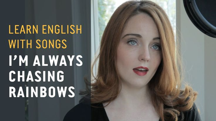 Learn English with Songs – I'm Always Chasing Rainbows - Lyric Lab