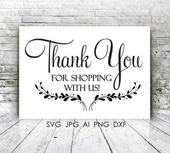 Thank You For Shopping With Us Quote Vector Digital Typography Etsy In 2021 This Is Us Quotes Business Thank You Cards Shop Small Business Quotes
