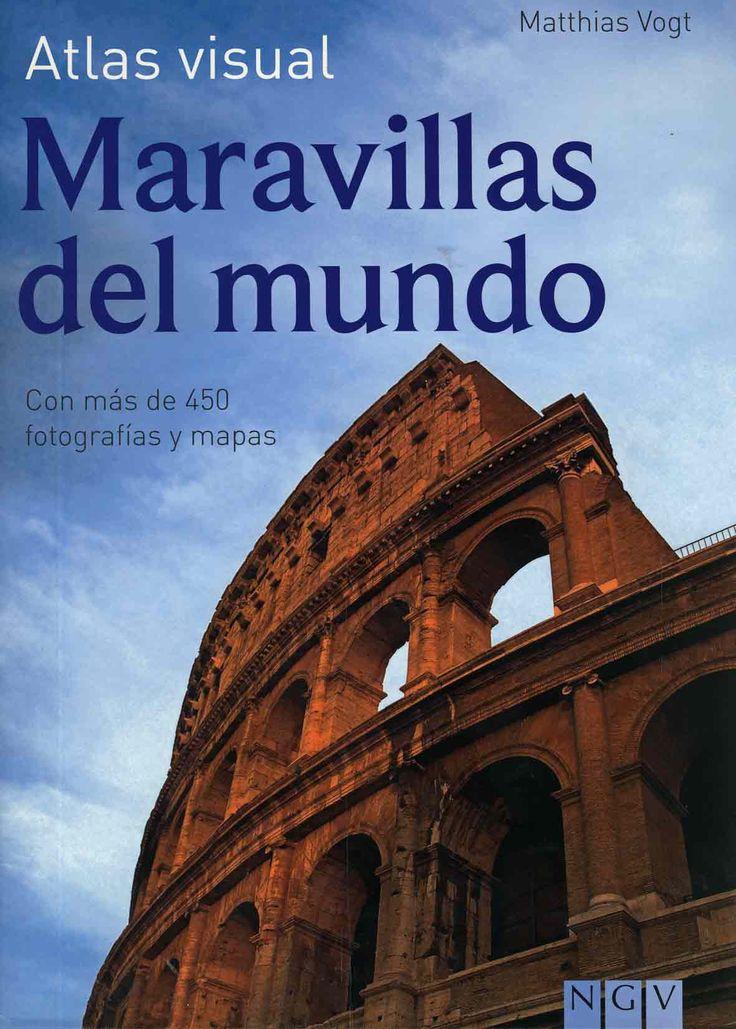 #Viajes / Lifestyle #AtlasVisual MARAVILLAS DEL MUNDO - Matthias Vogt #NGV