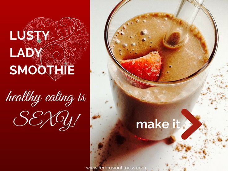 Lusty Lady Libido-Enhancing Smoothie with pomegranate for fertility, raspberries for resveratrol, and cocoa to protect your heart and enhance your mood!