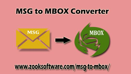 Download #ZOOK MSG to #MBOX Converter for Perfect Conversion to
