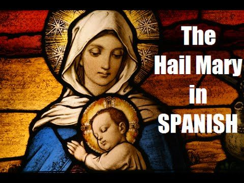 "The ""Hail Mary"" in SPANISH (Slow to Fast) - YouTube"