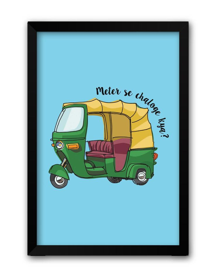 Meter Se Chaloge Kya? Quirky Auto Rikhshaw Framed Poster