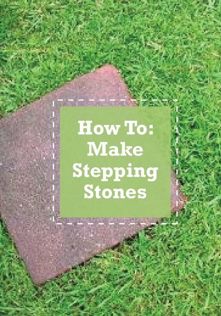 Make Your Own Diy Stepping Stones For A Fraction Of The