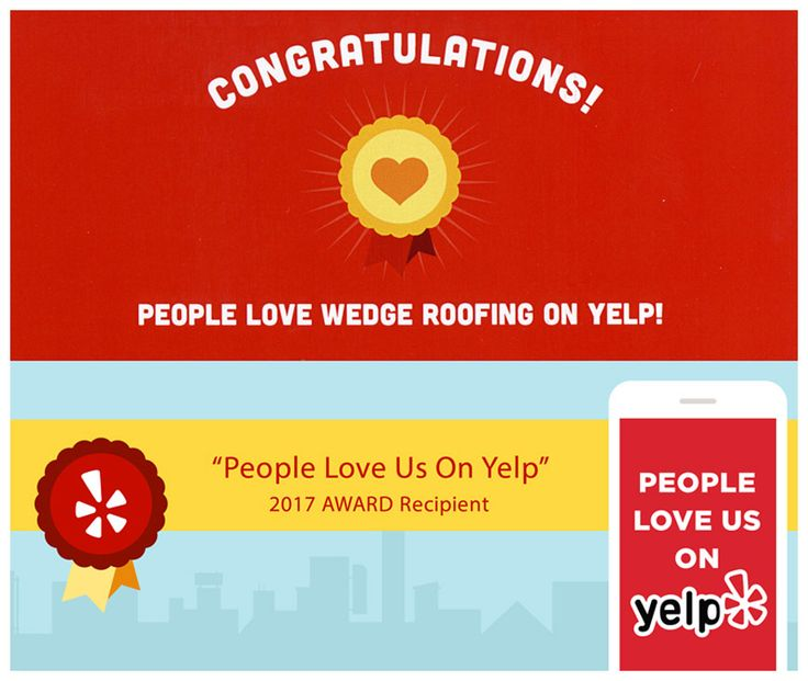 Yelp Loves Wedge Roofing Roofing Yelp Sonoma