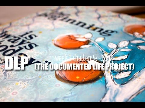 video tut: CeeCee's DLP (documented life project 2015) : week 2  Here's her supply list: http://www.creationsceecee.com/2015/01/dlp-documented-life-project-week-2.html
