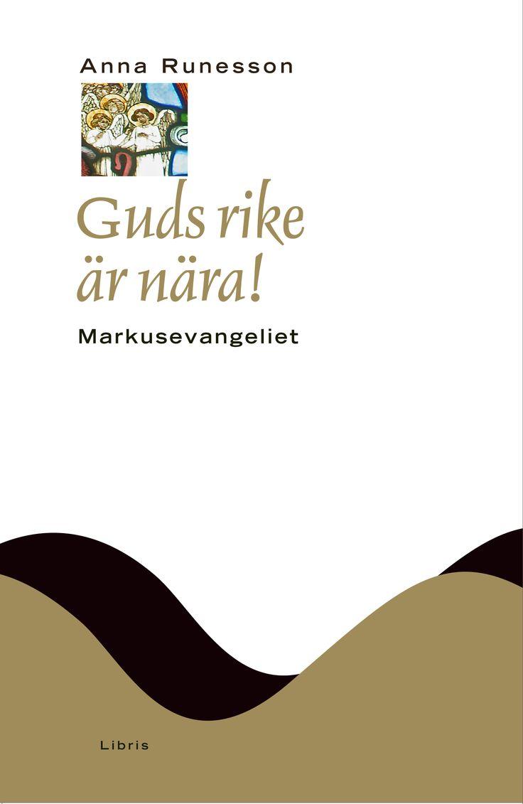 Omslagsbild, Guds rike är nära, Anna Runesson
