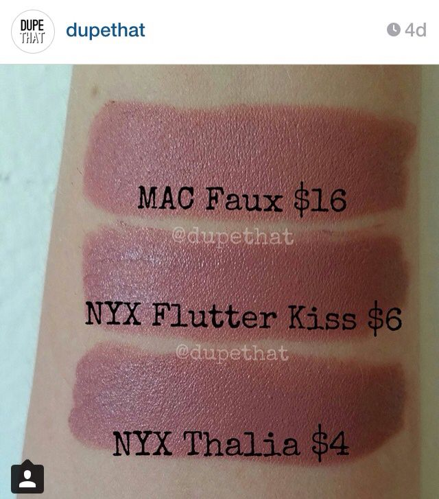 "Dupes for Mac Faux = NYX Flutter Kiss and NYX Thalia, from ""dupethat"" on Instagram."