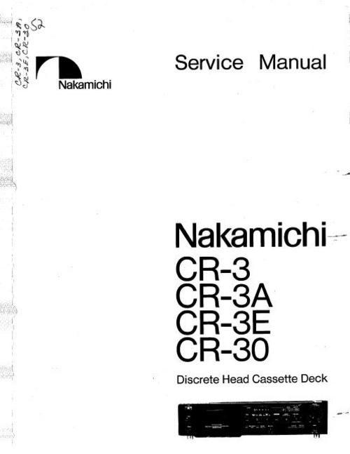 Nakamichi CR-3 , CR-3A , CR-3E , CR-30 Original Service Manual in PDF PDF format DOWNLOAD