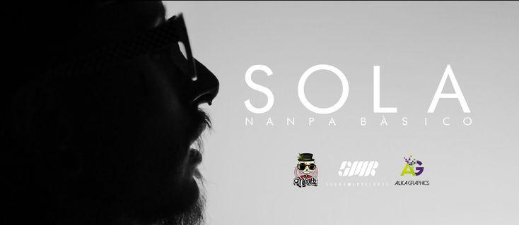 Sola - Nanpa Básico ( Video Oficial)